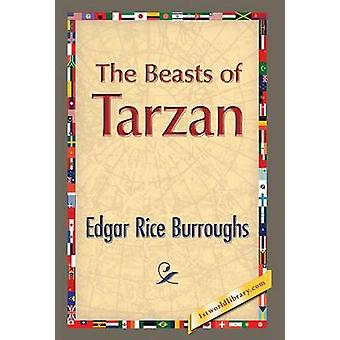 The Beasts of Tarzan by Edgar Rice Burroughs & Edited by 1stworldlibrary
