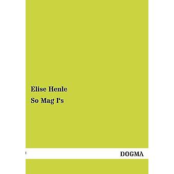 So Mag Is by Henle & Elise