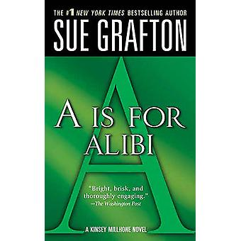 A is for Alibi by Sue Grafton - 9780312938994 Book