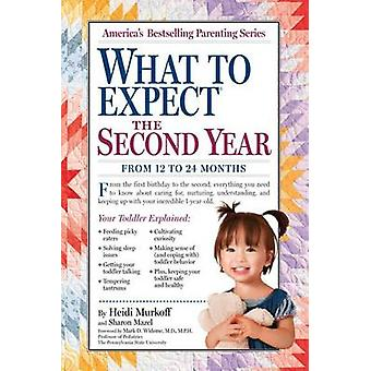 What to Expect the Second Year - From 12 to 24 Months by Heidi Murkoff