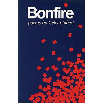 Bonfire by Celia Gilbert - 9780914086444 Book
