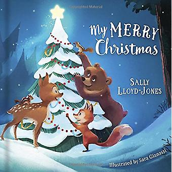My Merry Christmas (Padded Board Book) by Sally Lloyd-Jones - 9781433