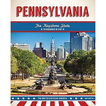 Pennsylvania by John Hamilton - 9781680783407 Book
