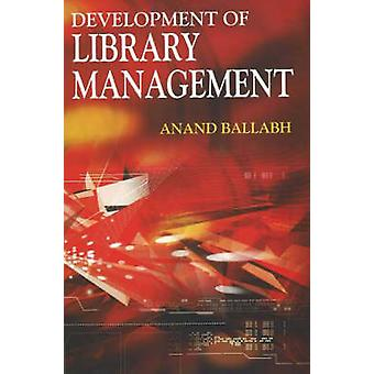 Development of Library Management by Anand Ballabh - 9788189741051 Bo