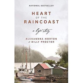 Hjärtat av Raincoast: en livshistoria