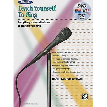 Alfred's Teach Yourself to Sing - Everything You Need to Know to Start