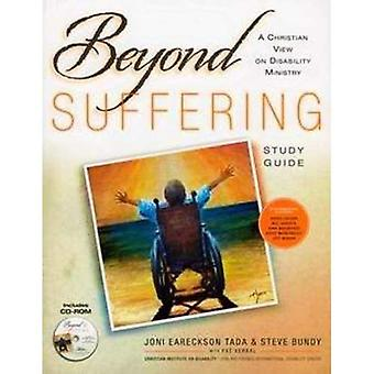 Beyond Suffering: A Christian View on Disability Ministry [With CDROM]