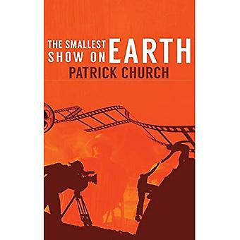 The Smallest Show on Earth (Hardback)