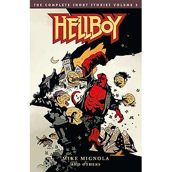 Hellboy The Complete Short Stories Volume 2 by Mike Mignola