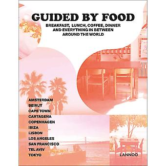 Guided by Food by Barbara Jacops