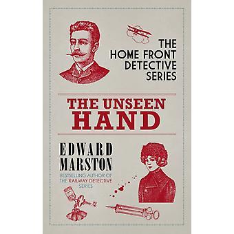 Unseen Hand by Edward Marston