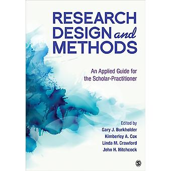 Research Design and Methods by Gary Burkholder