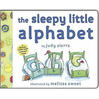 The Sleepy Little Alphabet door Judy Sierra