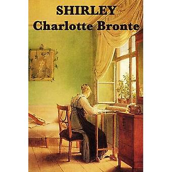 Shirley by Bronte & Charlotte