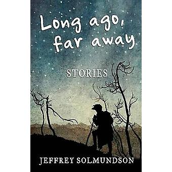 Long ago far away by Solmundson & Jeff
