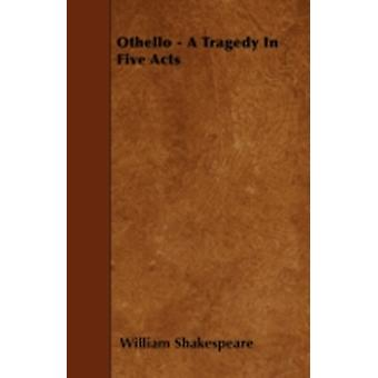 Othello by Shakespeare & William