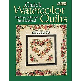 Quick Watercolor Quilts  Print on Demand Edition by Pappas & Dina F.