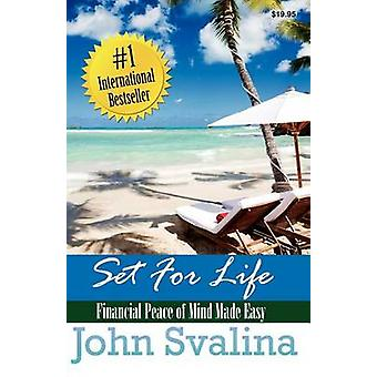Set For Life Financial Peace of Mind Made Easy by Svalina & John