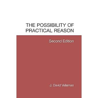 The Possibility of Practical Reason by Velleman & J. David
