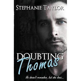 Doubting Thomas by Taylor & Stephanie