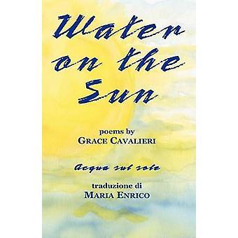 Water on the Sun by Cavalieri & Grace