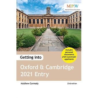 Getting into Oxford and Cambridge 2021 Entry by Mat Carmody