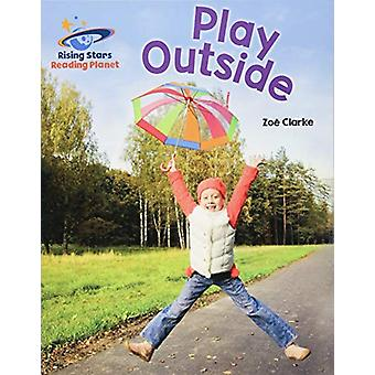 Reading Planet - Play Outside - Blue - Galaxy by Zoe Clarke - 97815104