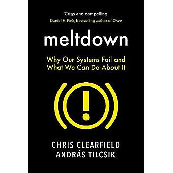Meltdown - Why Our Systems Fail and What We Can Do About It by Christo