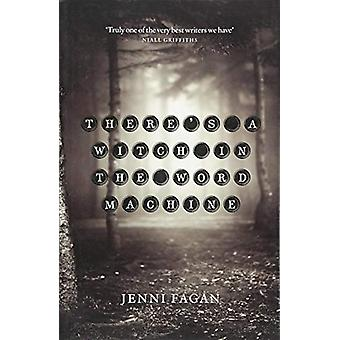 There's a Witch in the Word Machine by Jenni Fagan - 9781846974632 Bo