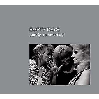 Empty Days by Paddy Summerfield - 9781911306238 Book