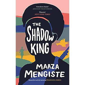 The Shadow King by Maaza Mengiste - 9781838851163 Book