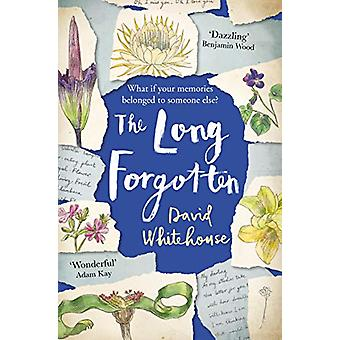 The Long Forgotten by David Whitehouse - 9781509827527 Book