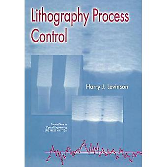 Lithography Process Control by Harry J. Levinson - 9780819430526 Book