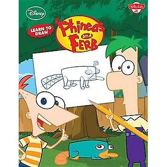 Learn to Draw Disney's Phineas and Ferb by Scott Peterson - Greg Gule