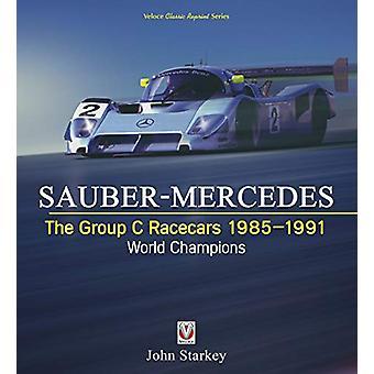 SAUBER-MERCEDES - de groep C raceauto 1985-1991 - wereldkampioenen door