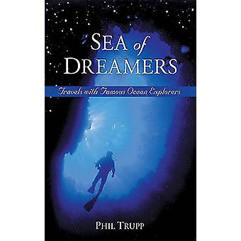 Sea of Dreamers by Trupp & Philip Z.
