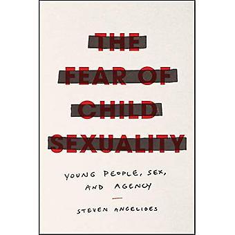 De angst voor kinderseksualiteit: jongeren, seks en agentschap
