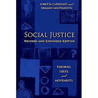 Sociale Rechtvaardigheid: Theorieën, Kwesties, en Bewegingen (Kritieke Kwesties in Misdaad en De Maatschappij)