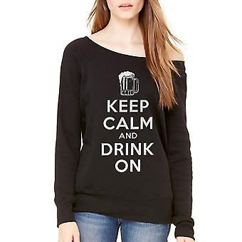 Humor Keep Calm Drink On Women's Black Sweatshirt