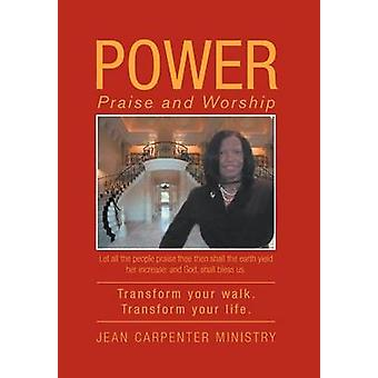 Power - Praise and Worship by Jean Carpenter Ministry - 9781469186337