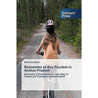 Economics of Eco Tourism in Andhra Pradesh by Shailk Karimulla - 9783