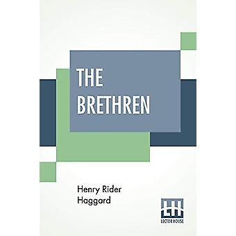 The Brethren by Sir H Rider Haggard - 9789353367732 Book