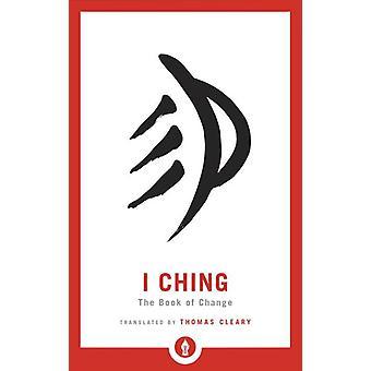 I Ching-het boek van verandering 9781611805000