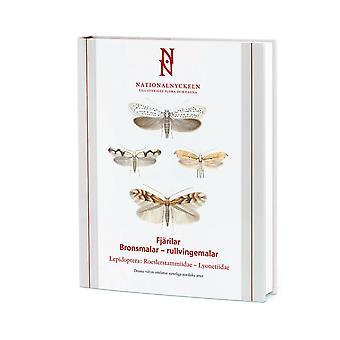 Butterflies: Bronsmalar-roller wingemalar. Lepidoptera 9789188506764