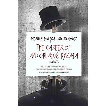 The Career of Nicodemus Dyzma by Tadeusz DolegaMostowicz