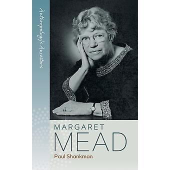 Margaret Mead by Paul Shankman