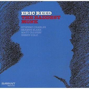 Eric Reed - importation USA Baddest moine [CD]