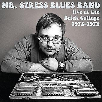 Mr. Stress Blues Band - Live at the Brick Cottage 1972-73 [CD] USA import