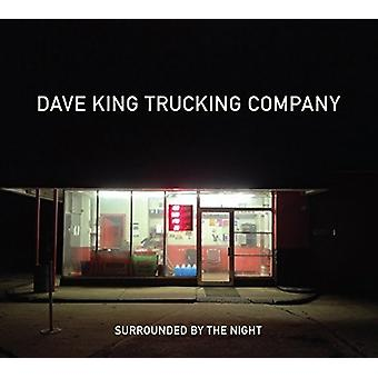 Dave King Trucking Company - Surrounded by the Night [CD] USA import