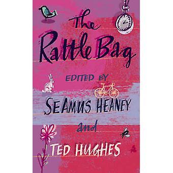 Rangle Bag - en antologi av poesi (hoved) av Ted Hughes - Seamus